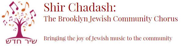 Shir Chadash: Brooklyn Jewish Community Chorus